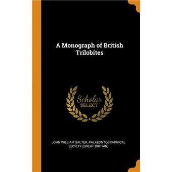 A Monograph of British Trilobites HardCover