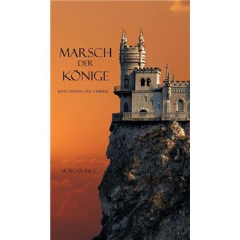 Marsch Der Könige (Band 2 im Ring der Zauberei)