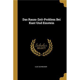Serie ÚnicaDas Raum-Zeit-Problem Bei Kant Und Einstein Paperback