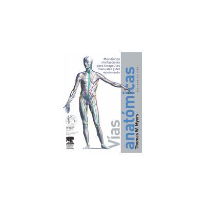 Vias Anatomicas + DVD - Myers, T.W - Sinopsis y Precio | FNAC