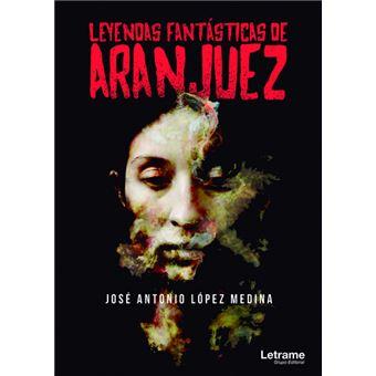 Leyendas fantásticas de Aranjuez