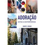 Adora‡Æo Antiga & Contemporƒnea Paperback