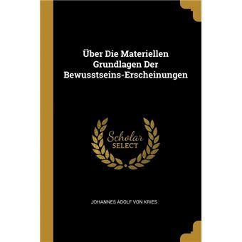 Serie ÚnicaÜber Die Materiellen Grundlagen Der Bewusstseins-Erscheinungen Paperback