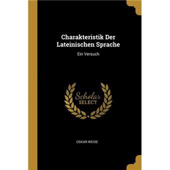 Serie ÚnicaCharakteristik Der Lateinischen Sprache Paperback