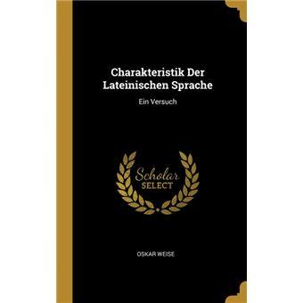 Serie ÚnicaCharakteristik Der Lateinischen Sprache HardCover