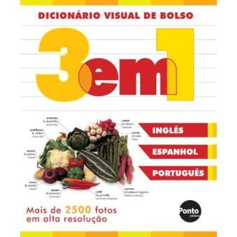 Dicionário Visual 3 Em 1. Inglês/Espanhol/Português