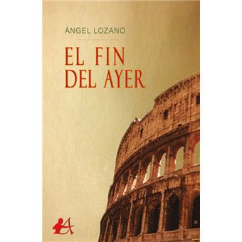 Serie ÚnicaEl fin del ayer Paperback