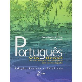 Português Via Brasil. Um Curso Avançado Para Estrangeiros