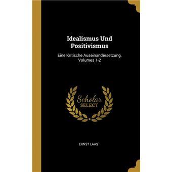 Serie ÚnicaIdealismus Und Positivismus HardCover