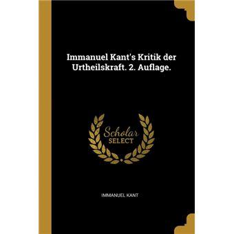 Serie ÚnicaImmanuel Kants Kritik der Urtheilskraft. 2. Auflage. Paperback