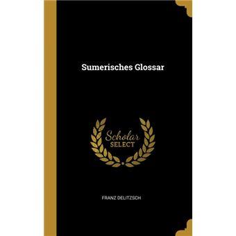 Serie ÚnicaSumerisches Glossar HardCover