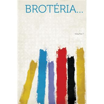 Brotéria... Volume 7