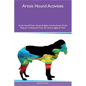 Serie énicaArtois Hound Activities Artois Hound Tricks, Games & Agility Includes Paperback
