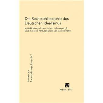 Serie ÚnicaDie Rechtsphilosophie des deutschen Idealismus