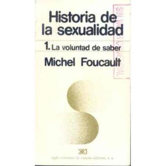 Historia de la sexualidad. 1-la voluntad de saber