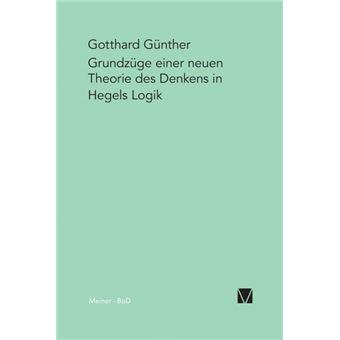 Serie ÚnicaGrundzüge einer neuen Theorie des Denkens in Hegels Logik