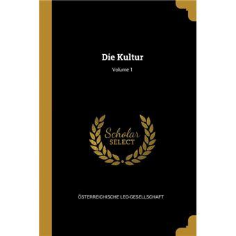 Serie ÚnicaDie Kultur, Volume 1 Paperback