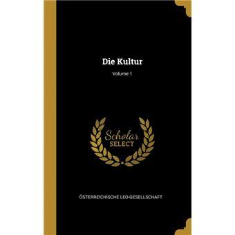 Serie ÚnicaDie Kultur, Volume 1 HardCover