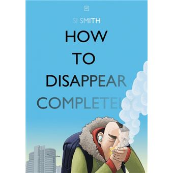 Serie ÚnicaHow to Disappear Completely Paperback