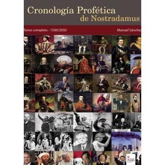 Cronología profética de Nostradamus