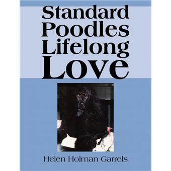 Standard Poodles Lifelong Love Paperback