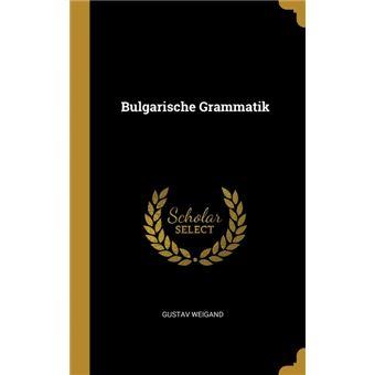 Serie ÚnicaBulgarische Grammatik HardCover