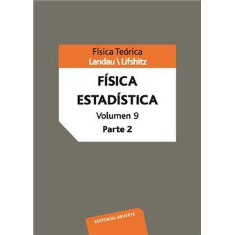 Volumen 9. Física Estadística. Parte 2