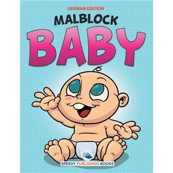 Serie ÚnicaMalblock Baby (German Edition)