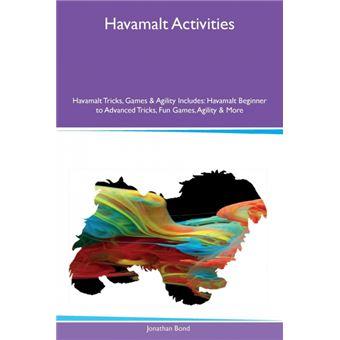 Havamalt Activities Havamalt Tricks, Games & Agility Includes Paperback