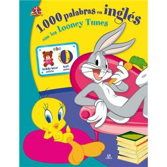 1.000 Palabras en Inglés con los Looney Tunes