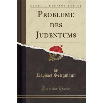 Serie ÚnicaProbleme des Judentums (Classic Reprint) Paperback