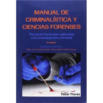 Manual De Criminalística Y Ciencias Forenses