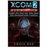 Guía de Xcom 2 War of The Chosen Game, PS4, Xbox One, Wiki, Mods, Tips, Download Guide Unofficial