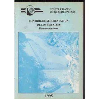 Control de Sedimentación de los Embalses. Recomendaciones