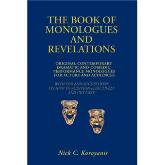 Serie ÚnicaThe Book of Monologues and Revelations Paperback