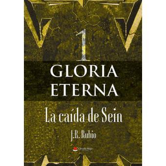 Gloria Eterna I La Caída De Sein