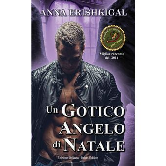Un Gotico Angelo di Natale (Edizione Italiana) Paperback