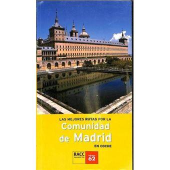 Las Mejores Rutas Por La Comunidad De Madrid En Coche