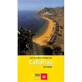 Las Mejores Rutas Por Canarias En Coche