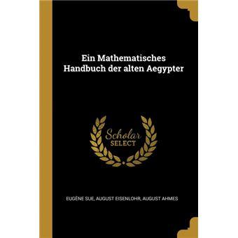 Serie ÚnicaEin Mathematisches Handbuch der alten Aegypter Paperback