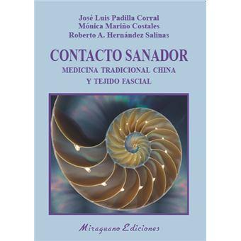 Contacto Sanador - Medicina Tradicional China y tejido fascial