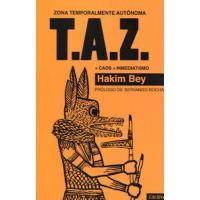 T.A.Z.: Zona temporalmente autónoma