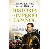 Esto no estaba en mi libro de historia... del Imperio Español