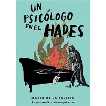 Un psicólogo en el Hades
