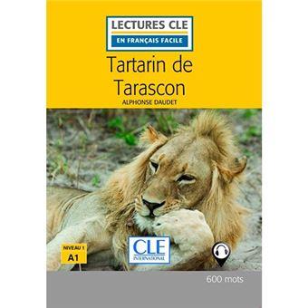 Lectures CLE en français facile - Tartarin de Tarascon - Niveau 1 A1