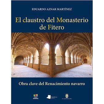 El claustro del Monasterio de Fitero
