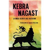 Kebra Nagast - La biblia secreta del rastafari