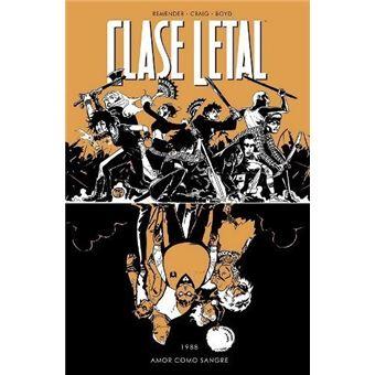 Clase letal 7 Amor como sangre