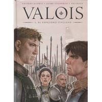 Valois 1 -  El espejismo italiano