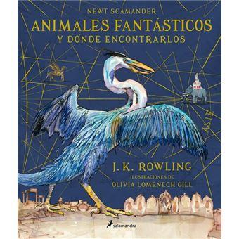 Animales fantásticos y dónde encontrarlos Ed. ilustrada